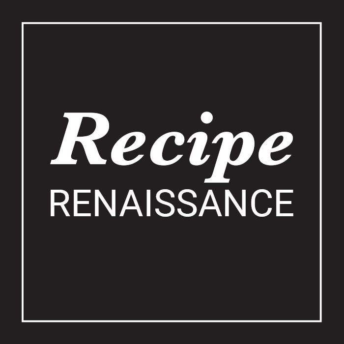 Recipe Renaissance™